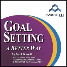 Goal Setting A Better Way!