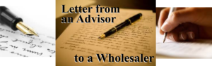 Letter from an Advisor to a Wholesaler
